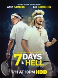 7 Days In Hell - 2015