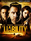 The Liability (Deuda Criminal) - 2012