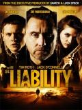 The Liability (Deuda Criminal) - 2012