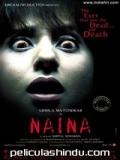 Naina - 2005
