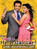 Love U...mr. Kalakaar! - 2011