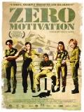 Zero Motivation (Motivación Cero) - 2015