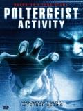 Poltergeist Activity - 2015