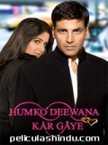 Humko Deewana Kar Gaye - 2006