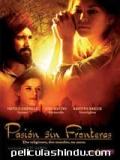 Pasión Sin Fronteras - 2007