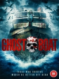 Ghost Boat - 2014