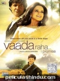 Vaada Raha I Promise - 2009
