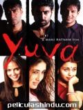 Yuva - 2004