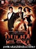 Dulha Mil Gaya - 2010