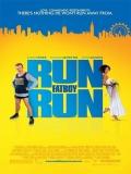 Run, Fat Boy, Run (Corredor De Fondo) - 2007