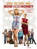 Now Add Honey (¿Qué Hacemos Con Honey?) - 2015