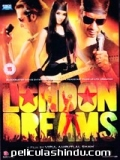 London Dreams - 2009