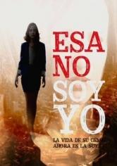 Esa No Soy Yo 67