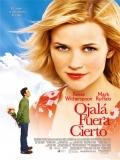 Just Like Heaven (Como Si Fuera Cierto) - 2005