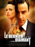Le Dernier Diamant (The Last Diamond) - 2014