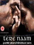 Tere Naam - 2003