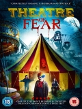 Theatre Of Fear - 2014
