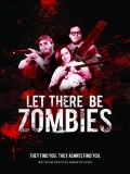 Let There Be Zombies - 2014