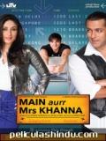 Main Aurr Mrs Khanna - 2009