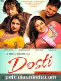 Dosti: Friends Forever - 2005