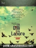 Kya Dilli Kya Lahore - 2014