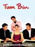 Tum Bin - 2001