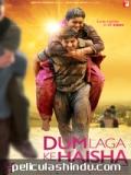 Película Dum Laga Ke Haisha - 2015