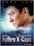 Mei Loi Ging Chaat / Future X-Cops - 2010