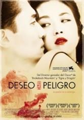 Se Jie /Lust, Caution / Deseo Y Peligro (2007)