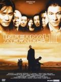 Mou Gaan Dou III: Jung Gik Mou Gaan / Wu Jian Dao 3 / Infernal Affairs 3 - 2003