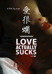 Love.Actually... Sucks! / Ai Hen Lan (2011)