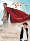 A Man Who Was Superman - 2008