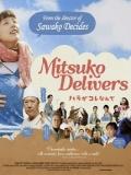 Mitsuko Delivers / Hara Ga Kore Nande - 2011