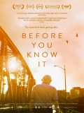 Before You Know It - 2013