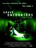 Grave Encounters (Fenómeno Siniestro) - 2011
