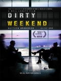 Dirty Weekend - 2015