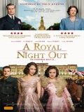 A Royal Night Out (Noche Real) - 2015
