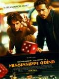 Mississippi Grind - 2015