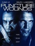 Puncture Wounds (Otra Clase De Justicia) - 2014