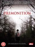 Premonition - 2004