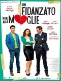 Un Fidanzato Per Mia Moglie (Un Novio Para Mi Mujer) - 2014
