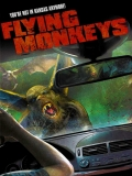Flying Monkeys - 2013