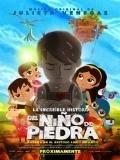La Increíble Historia Del Niño De Piedra - 2015