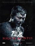 Rigor Mortis - 2013