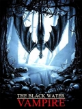 The Black Water Vampire - 2014