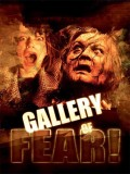 Gallery Of Fear - 2013