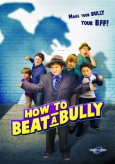 How To Beat A Bully poster