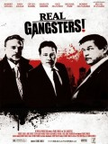 Real Gangsters - 2013