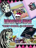 Monster High: New Ghoul At School - 2010