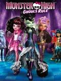 Monster High: Ghouls Rule - 2012